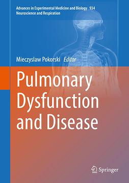 Pokorski, Mieczyslaw - Pulmonary Dysfunction and Disease, e-bok