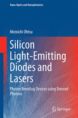 Ohtsu, Motoichi - Silicon Light-Emitting Diodes and Lasers, ebook