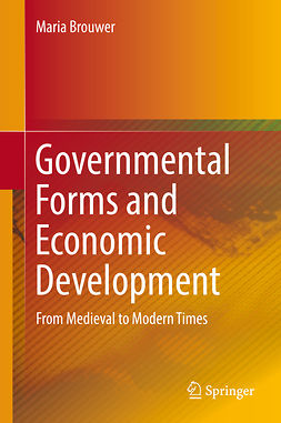 Brouwer, Maria - Governmental Forms and Economic Development, ebook
