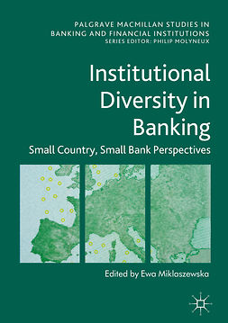 Miklaszewska, Ewa - Institutional Diversity in Banking, e-bok