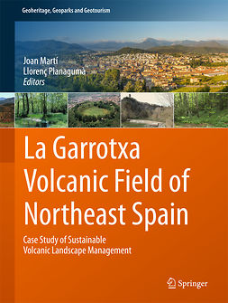 Martí, Joan - La Garrotxa Volcanic Field of Northeast Spain, ebook
