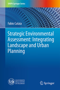 Cutaia, Fabio - Strategic Environmental Assessment: Integrating Landscape and Urban Planning, e-kirja