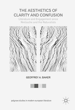 Baker, Geoffrey A. - The Aesthetics of Clarity and Confusion, e-bok