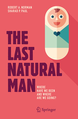 Norman, Robert A. - The Last Natural Man, ebook