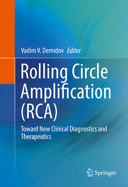 Demidov, Vadim V. - Rolling Circle Amplification (RCA), ebook