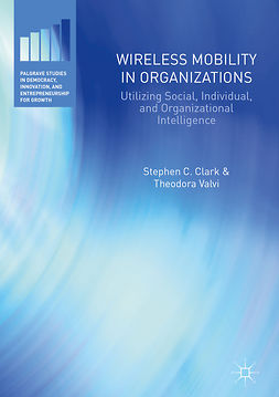 Clark, Stephen C. - Wireless Mobility in Organizations, ebook