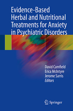 Camfield, David - Evidence-Based Herbal and Nutritional Treatments for Anxiety in Psychiatric Disorders, ebook