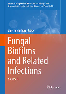 Imbert, Christine - Fungal Biofilms and related infections, ebook