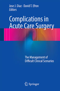 Diaz, Jose J. - Complications in Acute Care Surgery, ebook