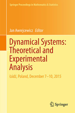 Awrejcewicz, Jan - Dynamical Systems: Theoretical and Experimental Analysis, e-bok