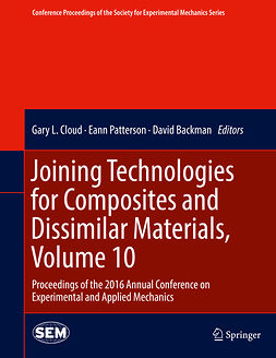 Backman, David - Joining Technologies for Composites and Dissimilar Materials, Volume 10, ebook