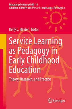 Heider, Kelly L. - Service Learning as Pedagogy in Early Childhood Education, ebook