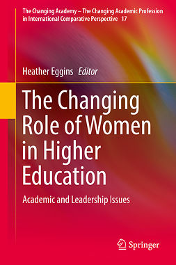 Eggins, Heather - The Changing Role of Women in Higher Education, ebook