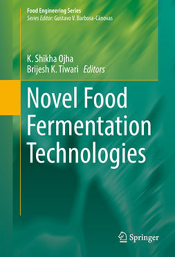 Ojha, K. Shikha - Novel Food Fermentation Technologies, e-bok