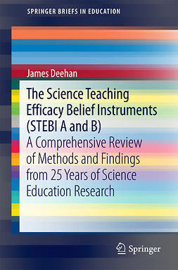 Deehan, James - The Science Teaching Efficacy Belief Instruments (STEBI A and B), ebook