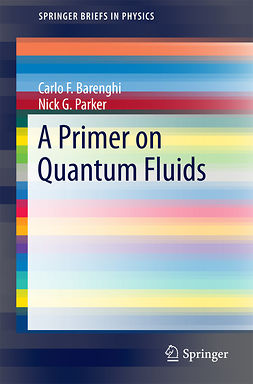 Barenghi, Carlo - A Primer on Quantum Fluids, ebook