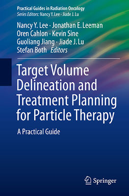 Both, Stefan - Target Volume Delineation and Treatment Planning for Particle Therapy, ebook