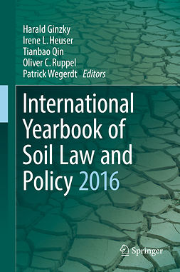 Ginzky, Harald - International Yearbook of Soil Law and Policy 2016, e-kirja