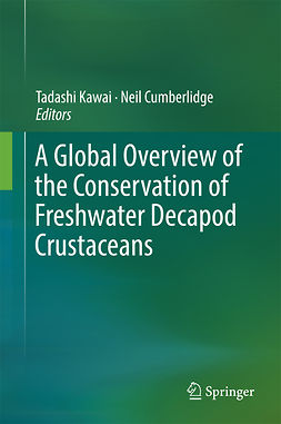 Cumberlidge, Neil - A Global Overview of the Conservation of Freshwater Decapod Crustaceans, e-kirja