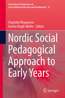 Kragh-Müller, Grethe - Nordic Social Pedagogical Approach to Early Years, ebook