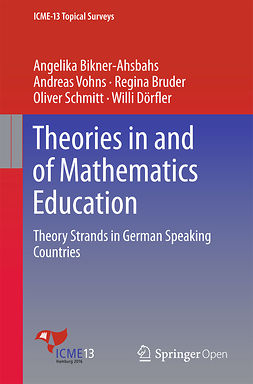 Bikner-Ahsbahs, Angelika - Theories in and of Mathematics Education, e-bok