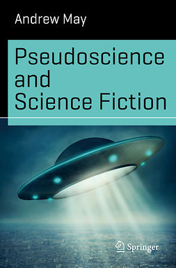 May, Andrew - Pseudoscience and Science Fiction, e-kirja