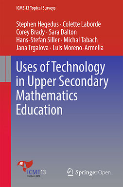 Brady, Corey - Uses of Technology in Upper Secondary Mathematics Education, e-bok