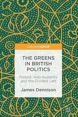 Dennison, James - The Greens in British Politics, ebook