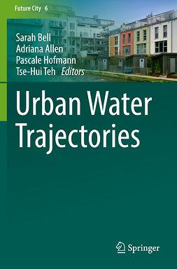 Allen, Adriana - Urban Water Trajectories, ebook