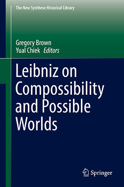 Brown, Gregory - Leibniz on Compossibility and Possible Worlds, e-kirja
