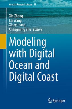 Jiang, Xiaoyi - Modeling with Digital Ocean and Digital Coast, ebook