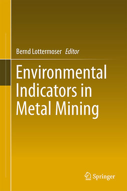 Lottermoser, Bernd - Environmental Indicators in Metal Mining, ebook