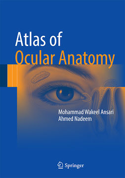 Ansari, Mohammad Wakeel - Atlas of Ocular Anatomy, ebook