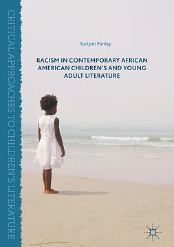 Panlay, Suriyan - Racism in Contemporary African American Children's and Young Adult Literature, ebook