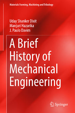 Davim, J. Paulo - A Brief History of Mechanical Engineering, ebook