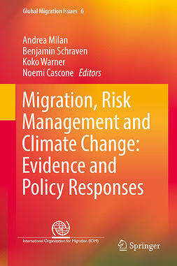Cascone, Noemi - Migration, Risk Management and Climate Change: Evidence and Policy Responses, ebook