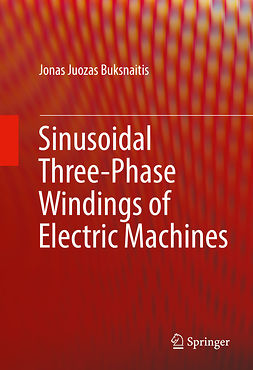Buksnaitis, Jonas Juozas - Sinusoidal Three-Phase Windings of Electric Machines, ebook