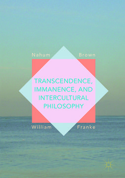 Brown, Nahum - Transcendence, Immanence, and Intercultural Philosophy, e-kirja