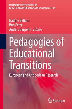 Ballam, Nadine - Pedagogies of Educational Transitions, ebook