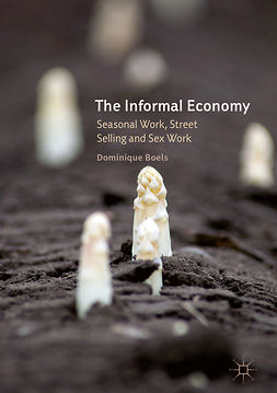 Boels, Dominique - The Informal Economy, ebook