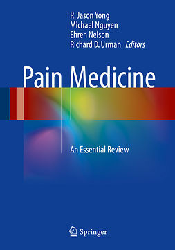 Nelson, Ehren - Pain Medicine, ebook