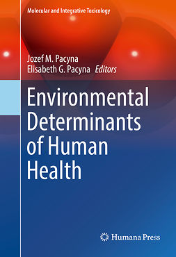 Pacyna, Elisabeth G. - Environmental Determinants of Human Health, e-kirja
