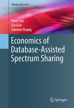 Gao, Lin - Economics of Database-Assisted Spectrum Sharing, ebook