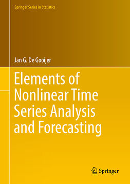 Gooijer, Jan G. De - Elements of Nonlinear Time Series Analysis and Forecasting, ebook