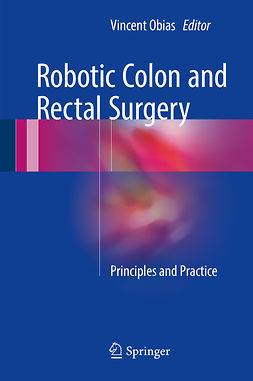 Obias, Vincent - Robotic Colon and Rectal Surgery, ebook