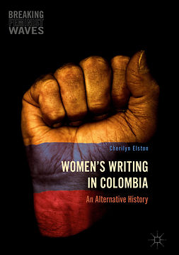 Elston, Cherilyn - Women's Writing in Colombia, e-bok