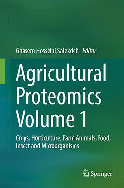 Salekdeh, Ghasem Hosseini - Agricultural Proteomics Volume 1, ebook