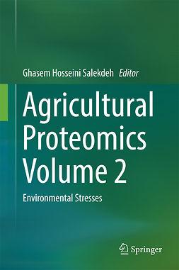 Salekdeh, Ghasem Hosseini - Agricultural Proteomics Volume 2, ebook