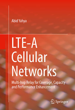 Yahya, Abid - LTE-A Cellular Networks, ebook
