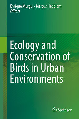 Hedblom, Marcus - Ecology and Conservation of Birds in Urban Environments, e-bok